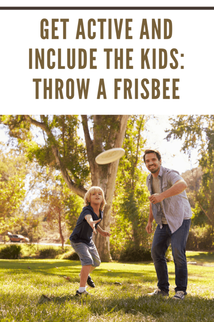 get active and include the kids by playing frisbee