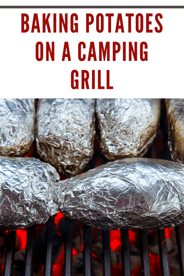 foil wrapped potatoes on camping grill