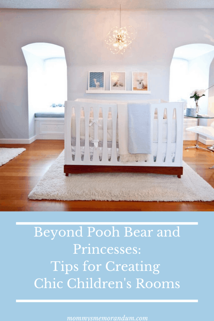 Beyond Pooh Bear and Princesses: Tips for Creating Chic Children's Rooms that are sustainable and healthy.