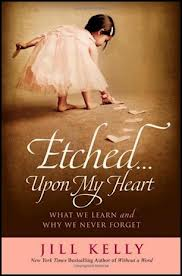 etched upon my heart by jill kelly book review