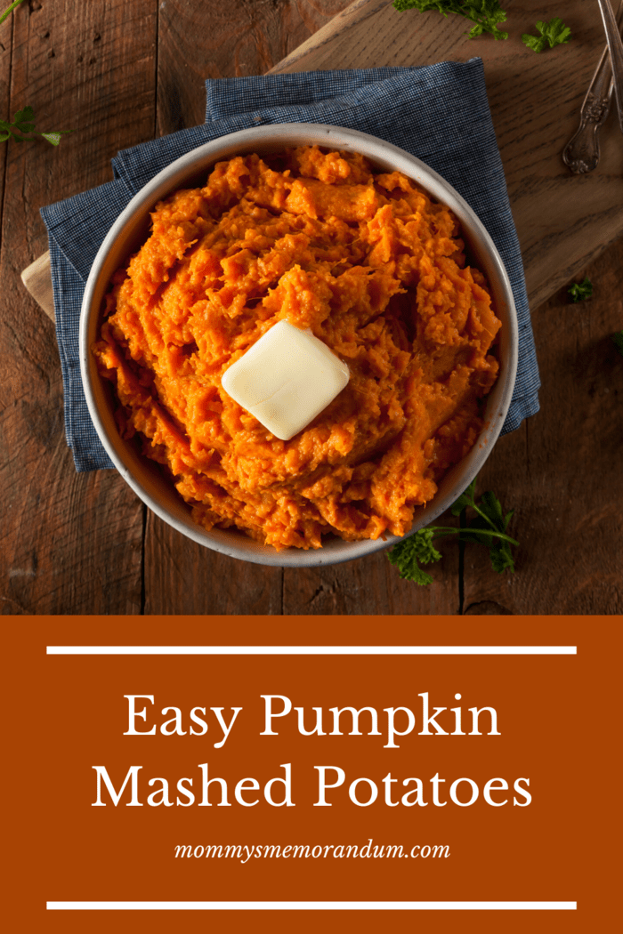 A quick side for any meal with the creamy texture of mashed potatoes and the added bonus of the earthy flavor of pumpkin.