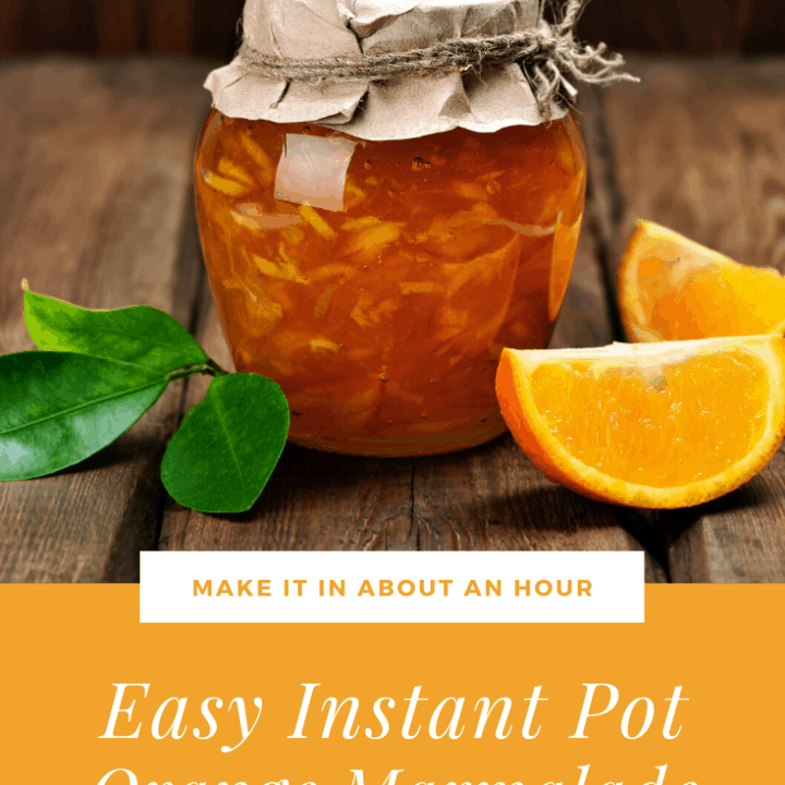 This Instant Pot Orange Marmalade Recipe is delicious and ready in about an hour. Makes 3-5 pints so there's some for now and some for later! #instantpotrecipes #instantpotmarmalade #instantpotorangemarmalade #instantpotpreserves