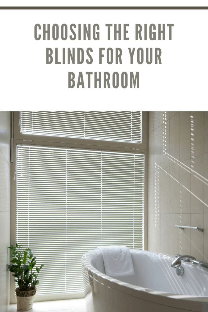 the right blinds for the bathroom for a finished look