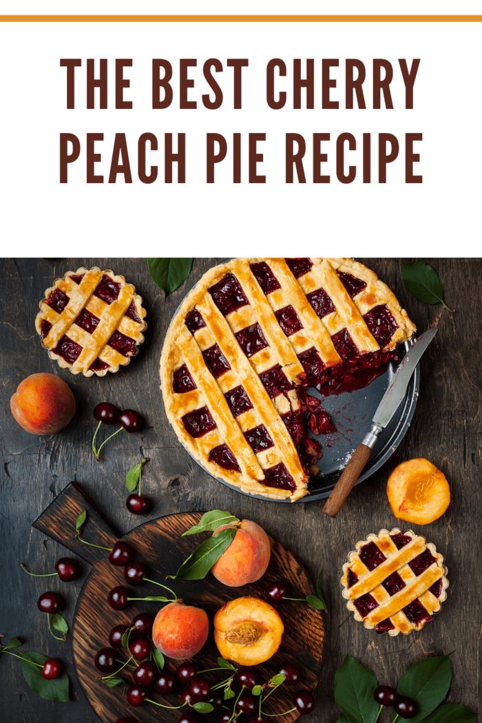 best cherry peach pie