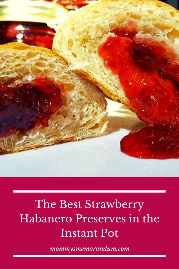 This Instant Pot Strawberry Habanero Preserves recipe is delicious.