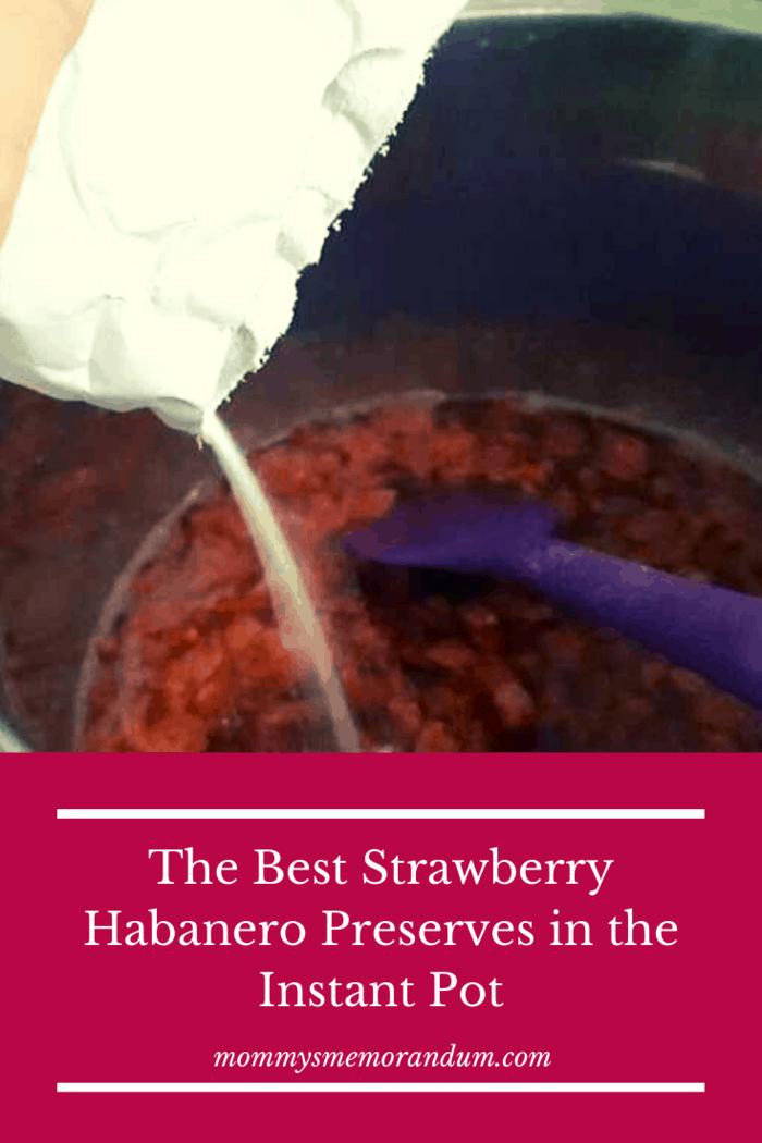 Add pectin to strawberries and habaneros