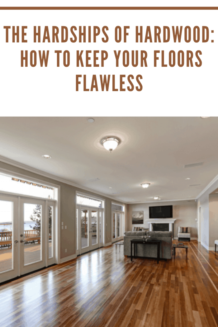 Large room with beautiful hardwood floors depicting The Hardships of Hardwood - How to Keep Your Floors Flawless