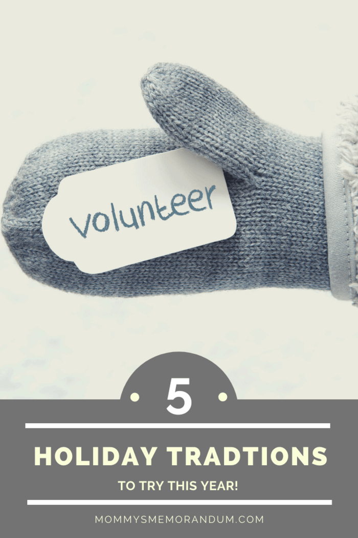 Consider getting together with members of your family, choosing a nonprofit or charitable organization, and volunteering your time each holiday season.