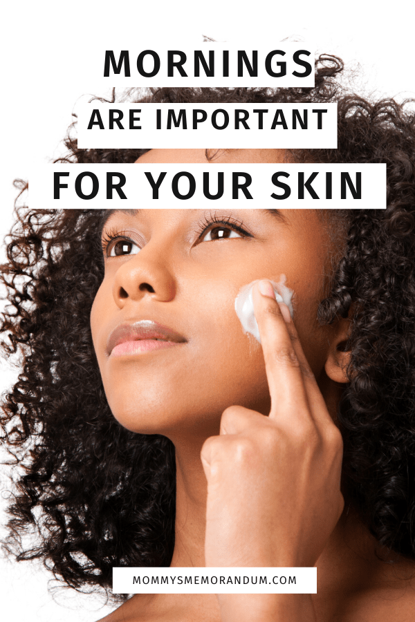 your skin requires care in the morning more than what it does throughout the day.