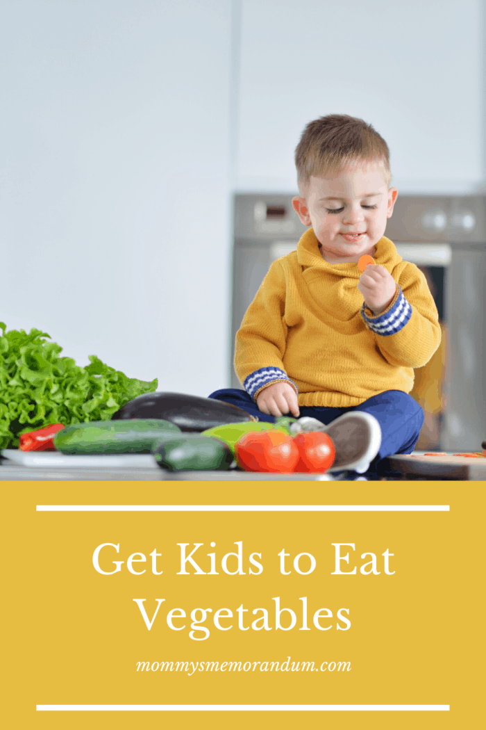 How to Get Kids to Eat Vegetables: 7 Super Helpful Tips