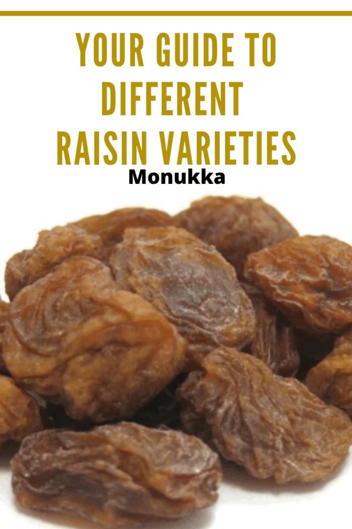 Monukka raisins