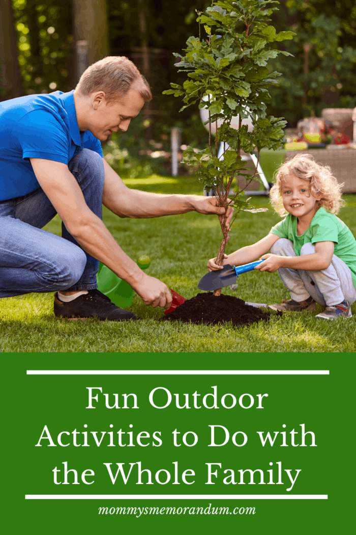 fun outdoor activities to do with the family: plant a tree or garden