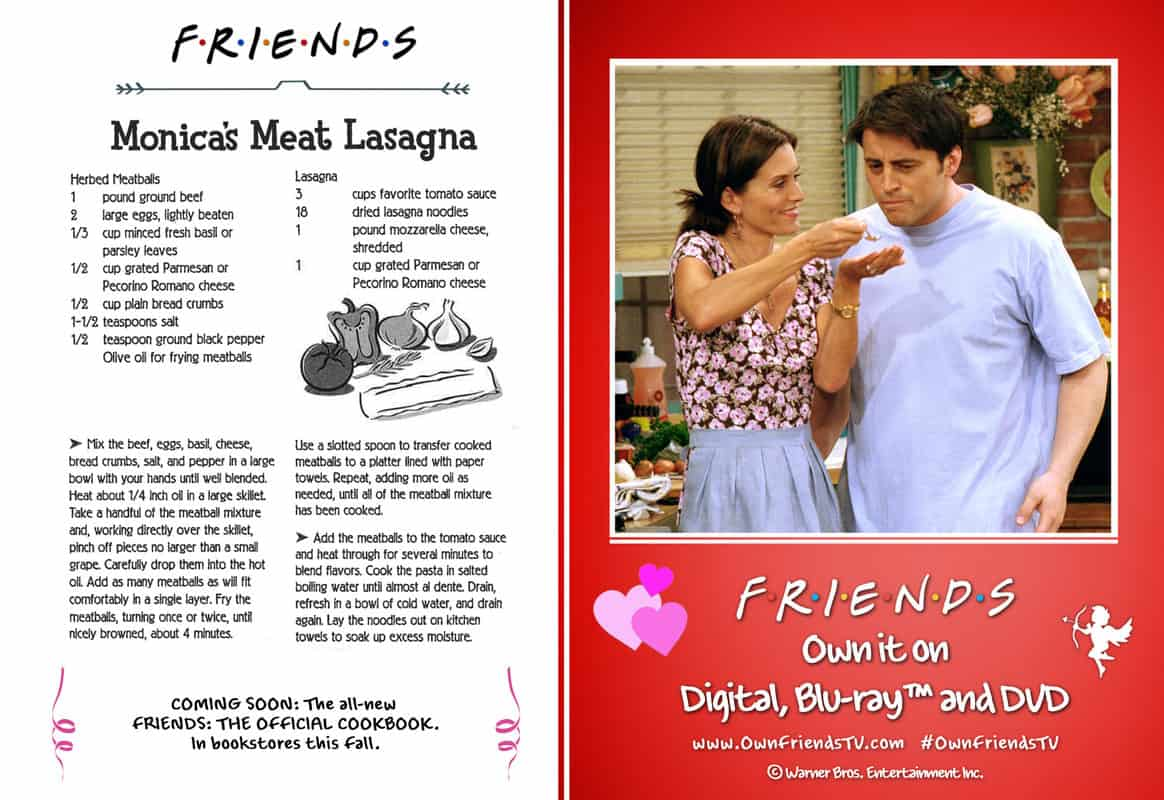 """Start dinner off with Monica's lasagna. Remember when she called to tell them that the meat was """"only every third layer""""?"""