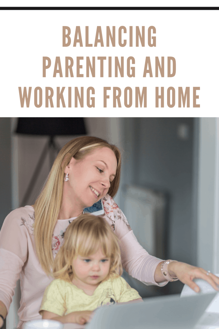 Balancing Parenting And Working From Home (2)