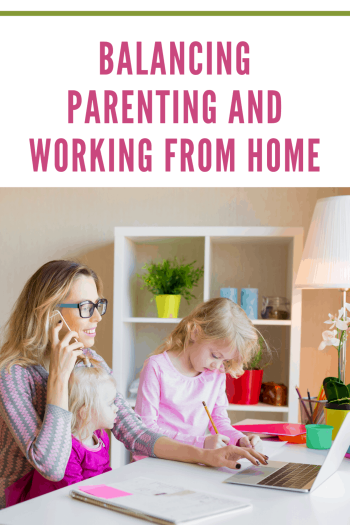 Balancing Parenting And Working From Home (3)