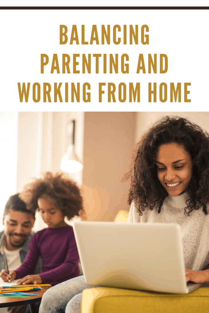 Balancing Parenting And Working From Home (4)
