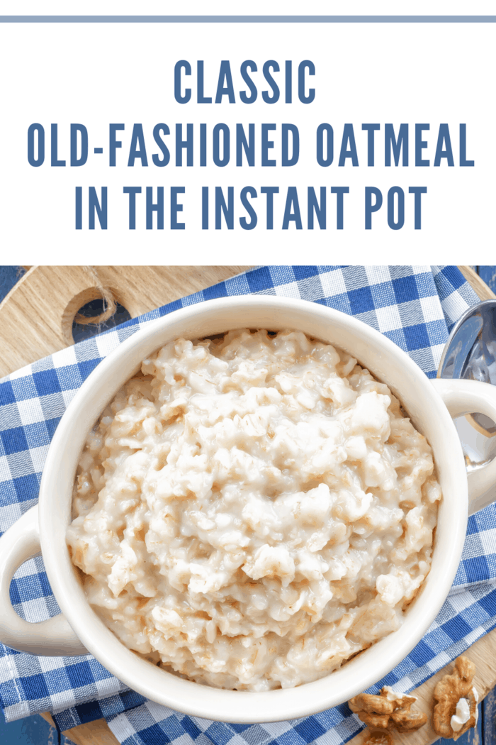 bowl of classic oatmeal made in the instant pot