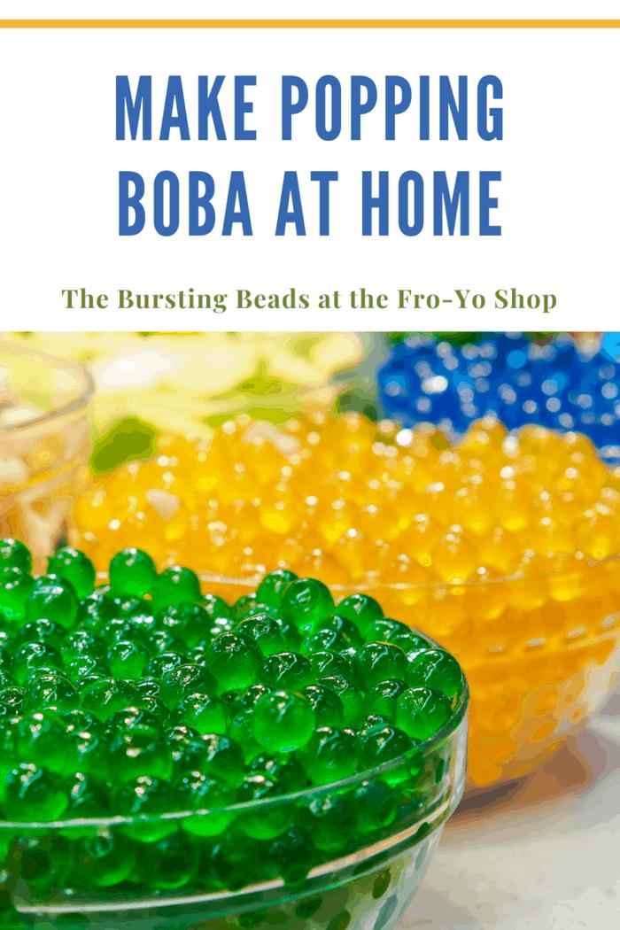 How To Make Popping Boba At Home Mommy S Memorandum