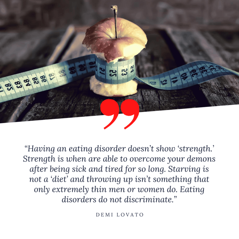 quote from Demi Lavto regarding her eating disorder