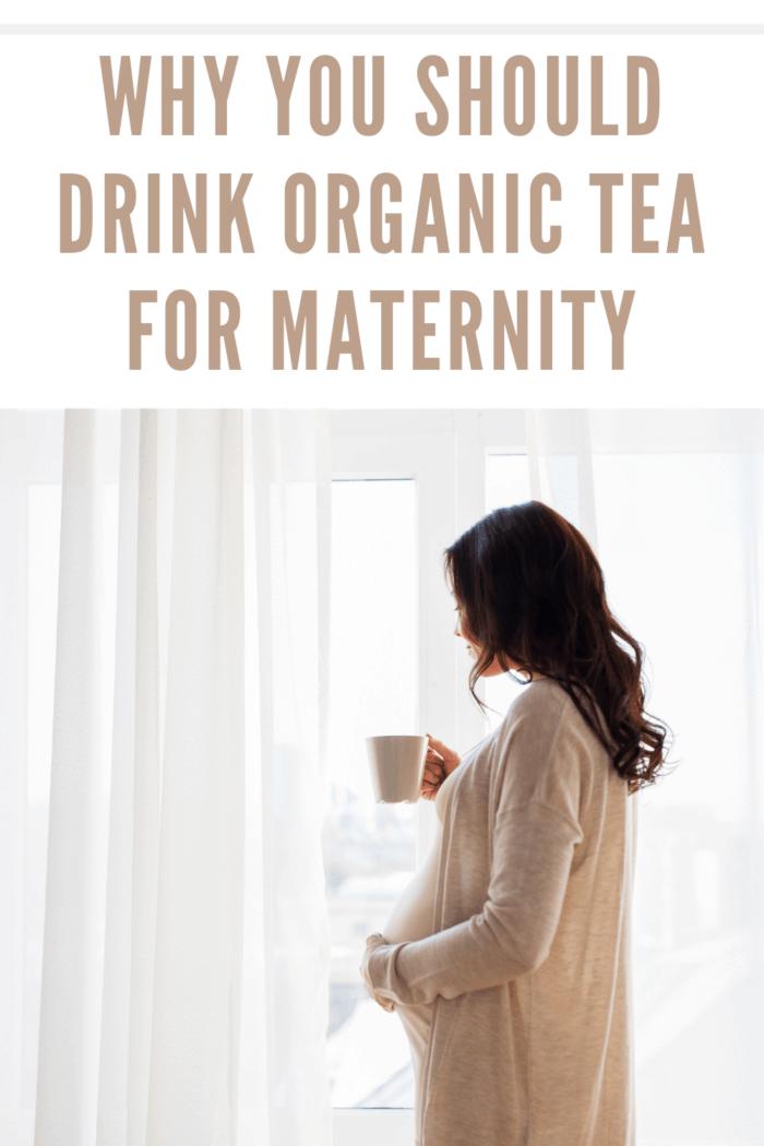 organic tea for maternity • mommy's memorandum