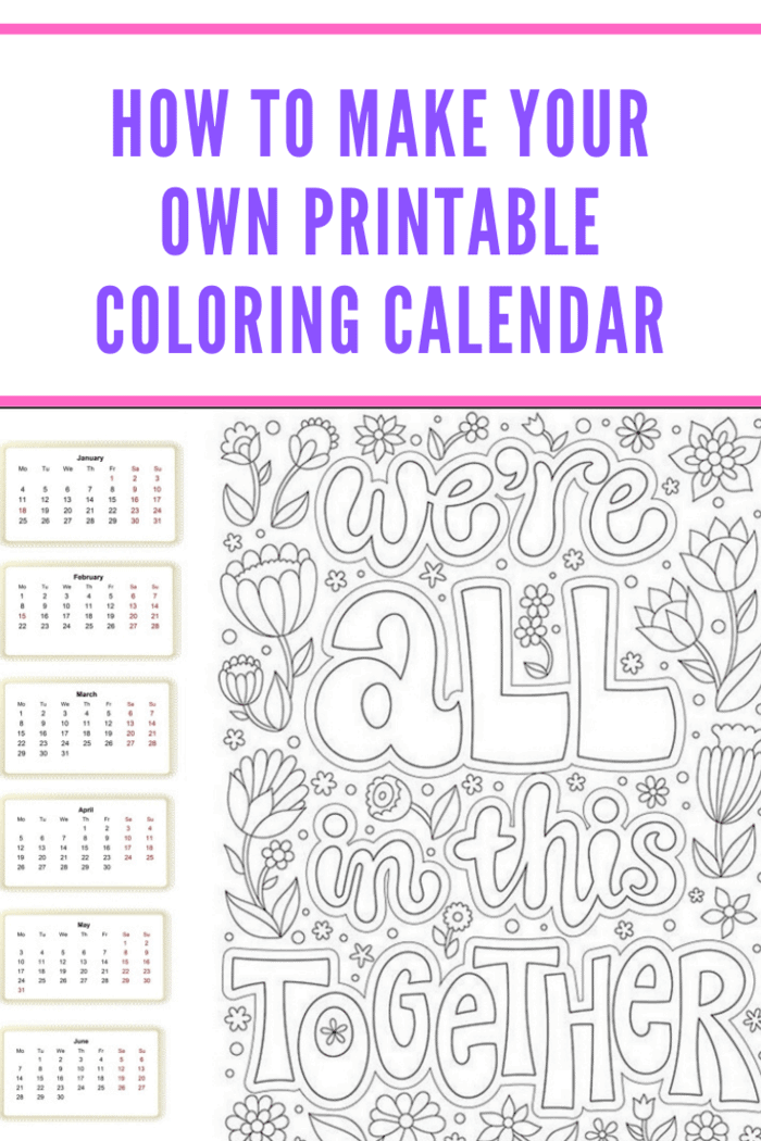 How to Make Your Own Printable Coloring Calendar