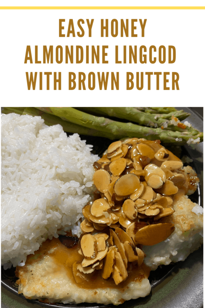 Easy Honey Almondine Lingcod with Brown Butter
