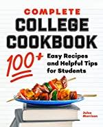 Complete College Cookbook Julee Morrison