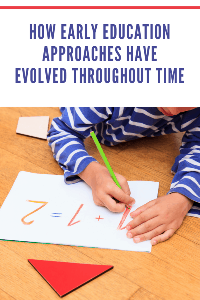 early education approaches have evolved