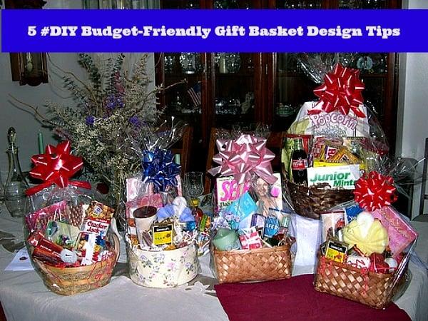 5 #DIY Budget-Friendly Gift Basket Design Tips