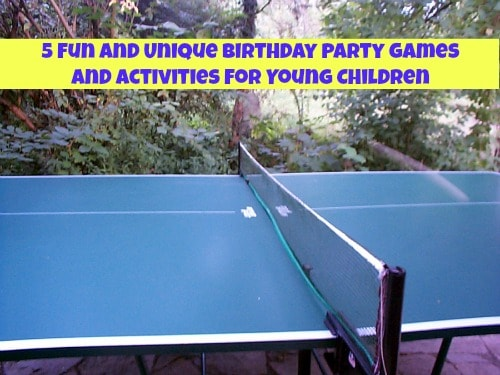 5 Fun and Unique Birthday Party Games and Activities for Young Children