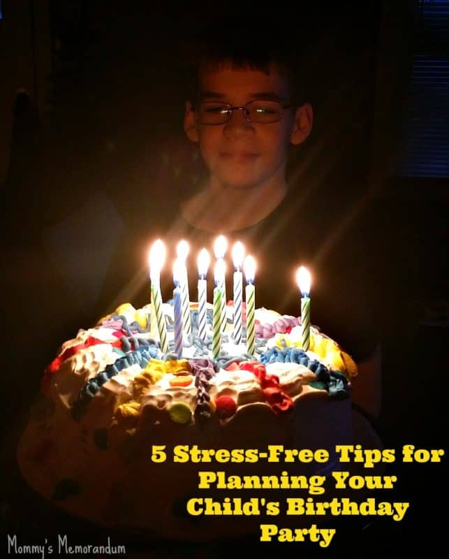 5 Stress-Free Tips for Planning Your Child's Birthday Party