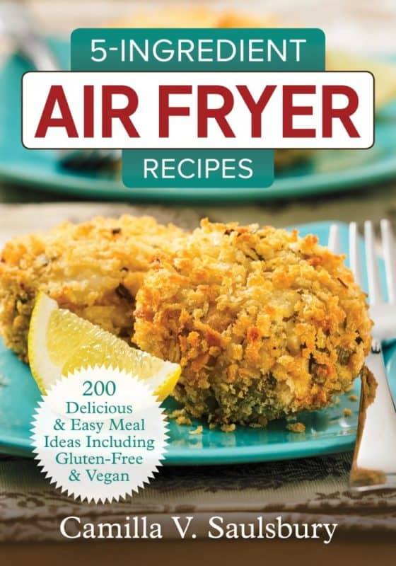 5 ingredient air fryer recipes