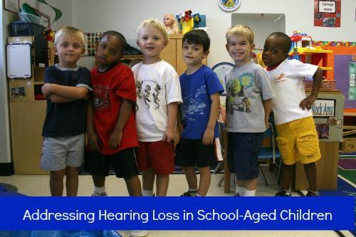 Addressing Hearing Loss in School-Aged Children