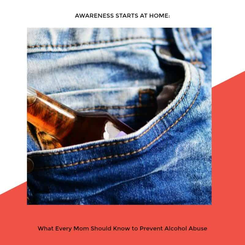 Awareness Starts at Home What Every Mom Should Know to Prevent Alcohol Abuse