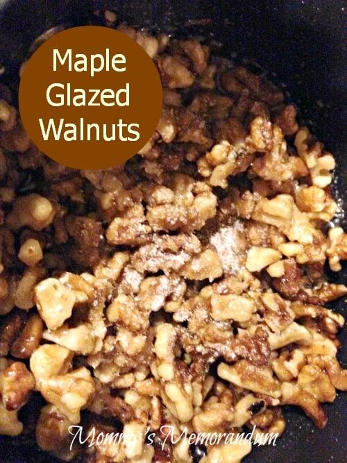 Maple Glazed Walnuts #Recipe • Mommy's Memorandum