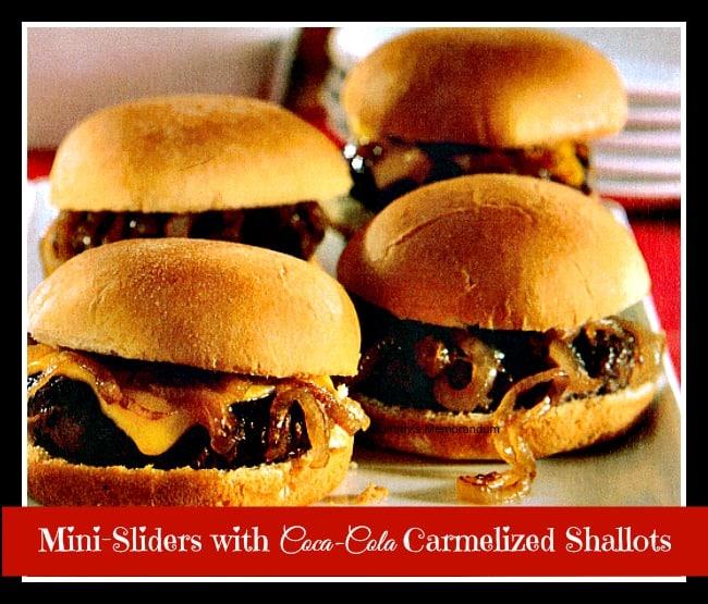 Mini sliders with Coca-Cola Caramelized Shallots #Recipe