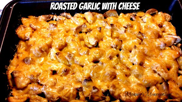 Roasted garlic with cheese