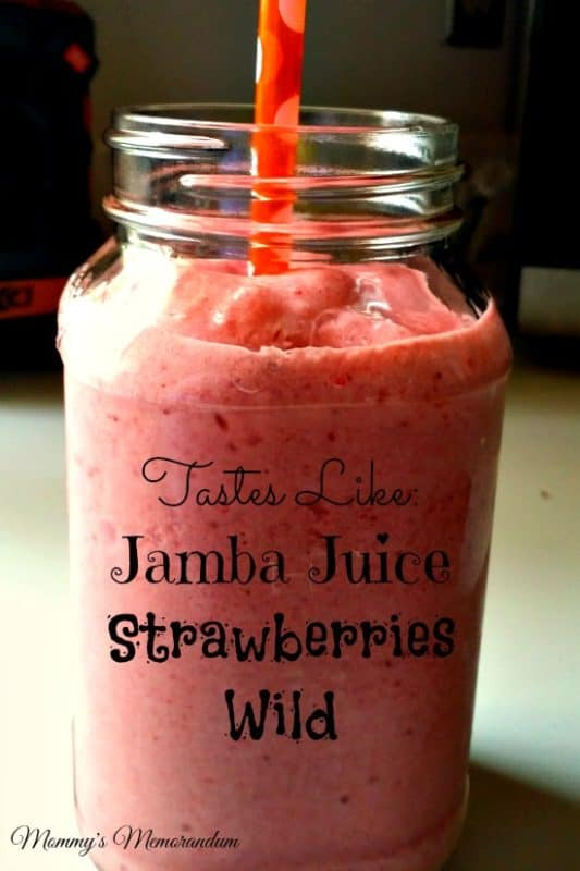 Tastes Like Jamba Juice Strawberries Wild Smoothie #Recipe Main
