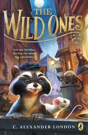 the wild ones by c alexander london