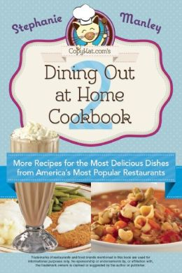 copykat.com dining out at home cookbook 2