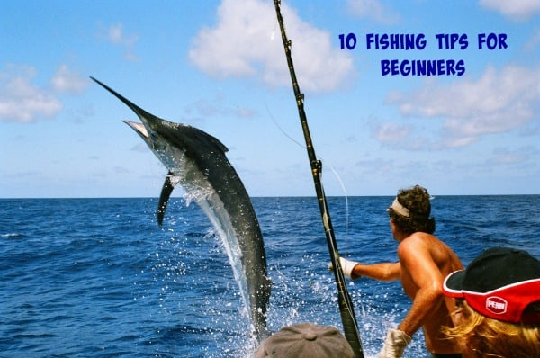 10 Fishing Tips for Beginners