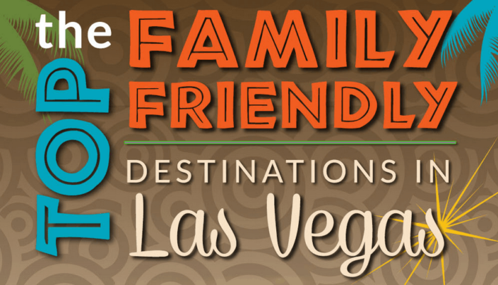 top family friendly travel destinations in las vegas